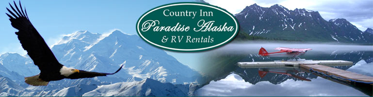 Paradise Alaska Country Inn & RV Rentals